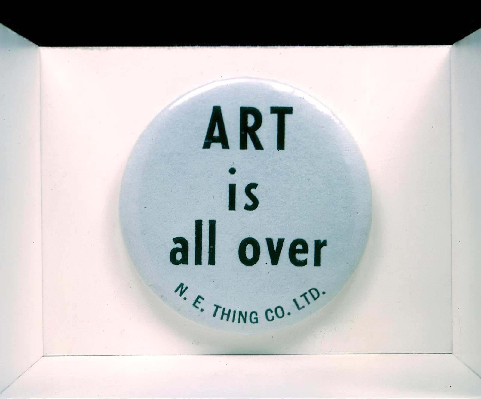 N.E. Thing Co. Ltd. (Iain Baxter) - Art is all over